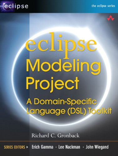 Eclipse Modeling Project: A Domain-Specific Language (DSL) Toolkit (Eclipse Series) (English Edition) (Modeling Domain-specific)