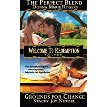 Welcome to Redemption Volume II: The Perfect Blend, Grounds For Change
