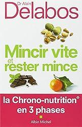 Mincir vite et rester mince: La Chrono-nutrition en 3 phases