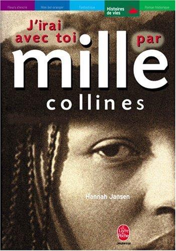 J'irai avec toi par mille collines (1) : J'irai avec toi par mille collines