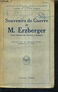 Souvenirs de guerre de M. Erzberger par Matthias Erzberger