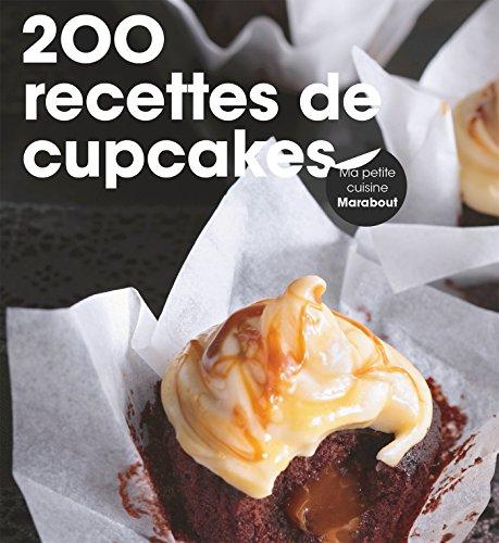 200 recettes de cupcakes