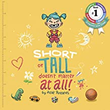 Short Or Tall Doesn't Matter At All: (Children's books about Bullying/Friendship/Being Different/Kindness Picture Books, Kids Books, Kindergarten Books, ... 4 8) (Mindful Mia Book 1) (English Edition)