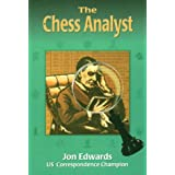 The Chess Analyst by Jon Edwards (1998-10-02)
