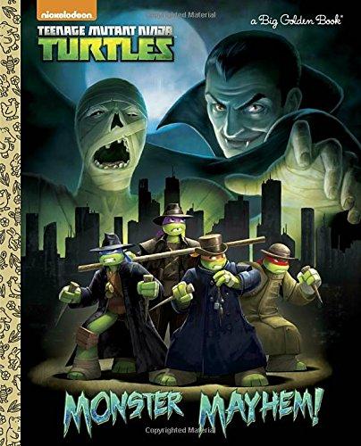 Monster Mayhem! (Teenage Mutant Ninja Turtles) (Big Golden (Raphaels Turtles Sais Mutant Teenage Ninja)