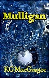 Mulligan by KG MacGregor (2006-09-01)