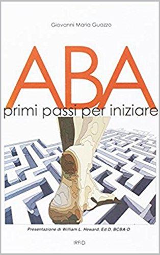 # ABA. PRIMI PASSI PER INIZIARE (ABA BOOKS Vol. 1) italiano libri