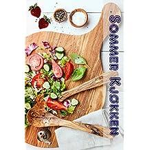 Sommer Køkken: 600 bedste sommer opskrift for den bedste tid på året (Party Køkken)