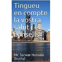 Tingueu en compte la vostra salut i els consells (Catalan Edition)