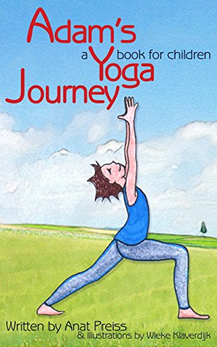 Adams Yoga Journey: A Yoga Book for Children (English ...