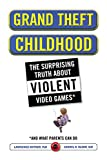 Grand Theft Childhood: The Surprising Truth...