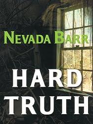 Hard Truth by Nevada Barr (2006-02-07)