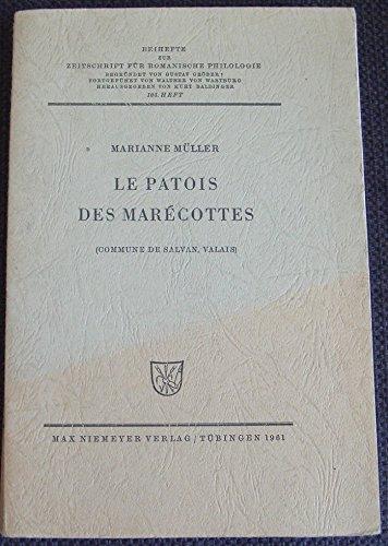 Le Patois des Marcottes : Commune de Salvan, Valais, par Marianne Mller
