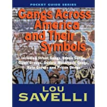 Gangs Across America And Their Symbols (English Edition)