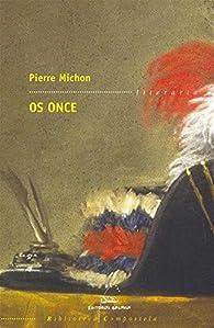 Os once par Pierre Michon