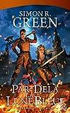 Darkwood, Tome 4: Par-delà la Lune Bleue
