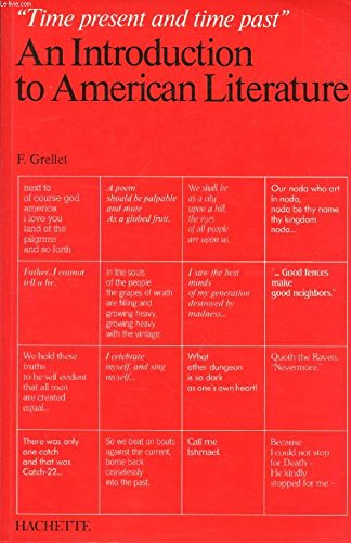 An Introduction to American literature : Time present and time past