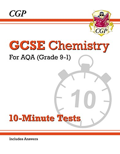 New Grade 9-1 GCSE Chemistry: AQA 10-Minute Tests (with answers) (CGP GCSE Chemistry 9-1 Revision) (English Edition)