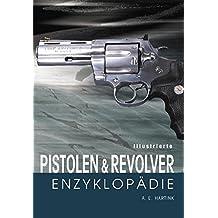 Illustrierte Pistolen- und Revolver-Enzyklopädie