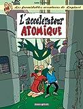 Les Formidables Aventures de Lapinot, tome 9 : L'Accélérateur atomique
