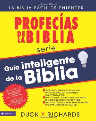 Profecias de La Biblia: Guia Inteligente de La Biblia