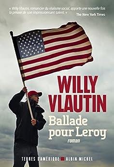 Ballade pour Leroy par [Vlautin, Willy]