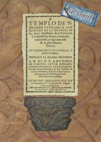 Templo de N. Grande Patriarca San Francisco de la Provincia de Doze Apostoles de el Perú (Arte)