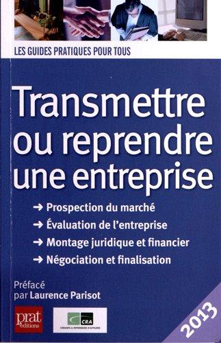 Transmettre ou reprendre une entreprise 2013