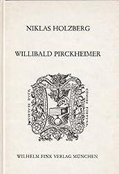 Willibald Pirkheimer. Griechischer Humanismus in Deutschland