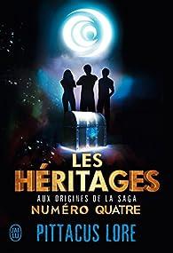 Lorien Legacies - Hors-série, tome 1 : Les héritages par Jobie Hughes