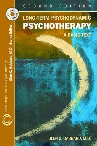 Long-term Psychodynamic Psychotherapy: A Basic Text (Core Competencies in Psychotherapy) by Glen O. Gabbard (2010-03-11)