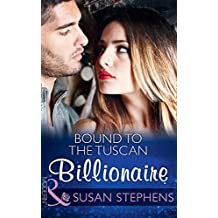 Bound To The Tuscan Billionaire (Mills & Boon Modern) (One Night With Consequences, Book 17)