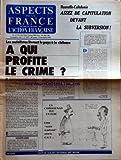 Telecharger Livres ASPECTS DE LA FRANCE No 1873 du 15 11 1984 LES SOCIALISTES LIVRENT LE PAYS A LA VIOLENCE A QUI PROFITE LE CRIME PAR MICHEL FROMENTOUX SOMMAIRE HISTOIRE NOS IDEES POLITIQUES VIE POLITIQUE VIE FRANCAISE OUTRE MER POLITIQUE ETRANGERE ARTS THEATRE ENTRETIEN AVEC VOLKOFF REVUS DE LA PRESSE RESTAURATION NATIONALE CHRONIQUES NOUVELLE CALEDONIE ASSEZ DE CAPITULATION DEVANT LA SUBVERSION PIERRE PUJO UN CAMEROUNAIS TUE UN TURC CRIME RACISTE ET PATRONAL SELON LA CGT (PDF,EPUB,MOBI) gratuits en Francaise