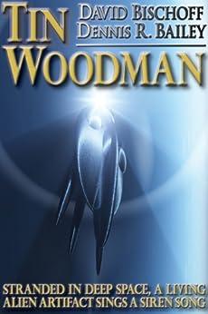 Tin Woodman by [Bischoff, David, Bailey, Dennis R.]