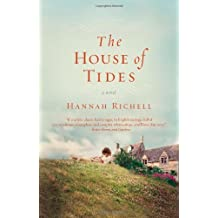 The House of Tides by Hannah Richell (2013-07-16)