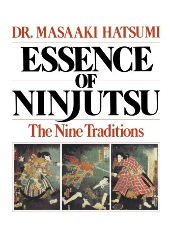 Essence of Ninjutsu: The Nine Traditions
