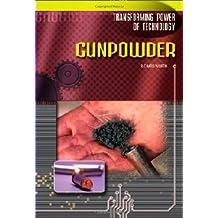 Gunpowder (Transforming Power of Technology)