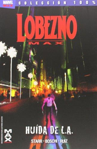 Lobezno max, 2 huida de l.a. editado por Panini espaÑa s.a.
