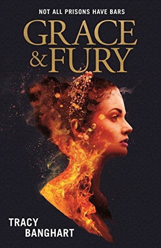 Grace and Fury (English Edition)