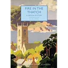 Fire in the Thatch (British Library Crime Classics)