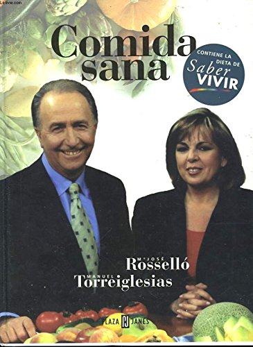 Comida Saná para saber vivir por Maria Jose Rossello