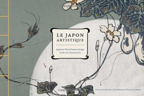 Le Japon Artistique: Japanese Floral Pattern Design in the Art Nouveau Era.