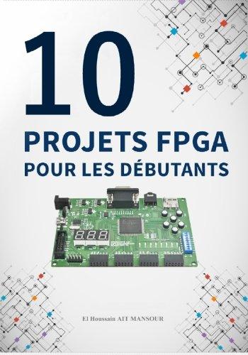 10 Projets FPGA pour les débutants