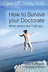 How To Survive Your Doctorate (Open Up Study Skills)