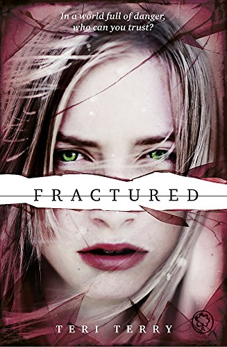 Terry Band (Fractured: Book 2 (SLATED Trilogy, Band 2))
