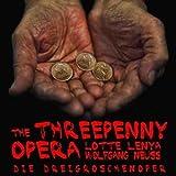 Die Dreigroschenoper (The Threepenny Opera)