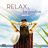 #10: Relax and be Positive