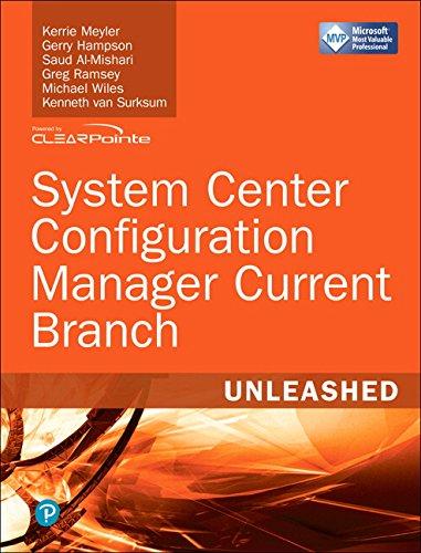 System Center Configuration Manager Current Branch Unleashed (includes Content Update Program) - Desktop-computer-upgrades