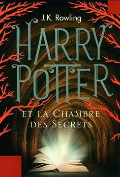 Harry Potter et la Chambre des Secrets (Tome 2) (French Edition) by [Rowling, J.K.]