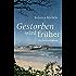 Gestorben wird früher: Ein Cornwall-Krimi (Cornwall-Krimi mit Mabel Clarence 6)